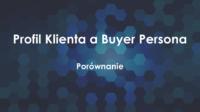Tytuł: Profil Idealnego Klienta a Buyer Persona. W tle znajduje się zdjęcie z wieloma sześciokątami w różnych odcieniach niebieskiego.